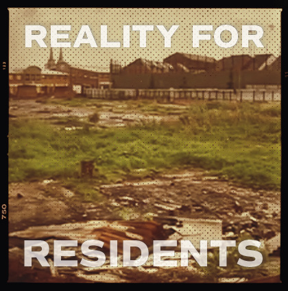 Regeneration: Reality for Residents