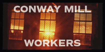 Conway Mill Workers