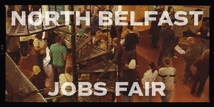North Belfast Jobs Fair