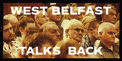 West Belfast Talks Back 2016